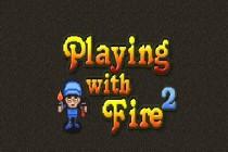 Playing with Fire 2 - Zrzut ekranu