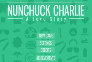 Graj w Nunchuck Charlie: A Love Story