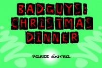 Bad Guys: Christmas Dinner - Zrzut ekranu