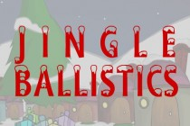Jingle Ballistics