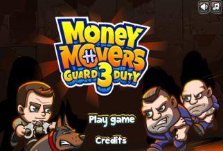 Graj w Money Movers 3: Guard Duty